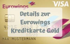 Mit der Eurowings Kreditkarte Gold Meilen sammeln und weltweit kostenlos Bargeld abheben