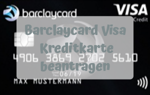 Mit der Barclaycard Visa Kreditkarte weltweit kostenlos Geld abheben