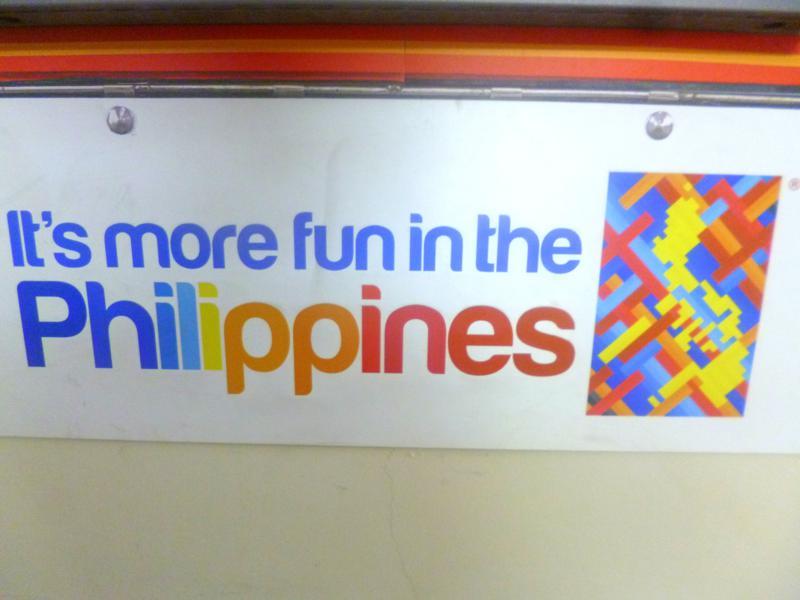 Der Slogan der Philippinen: it's more fun in the Philippines