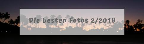 Mein Beitrag zur Blogparade der schönsten Reisefotos aus dem 2. Halbjahr 2018