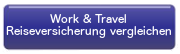 Eine Work and Travel-Reiseversicherung günstig vergleichen